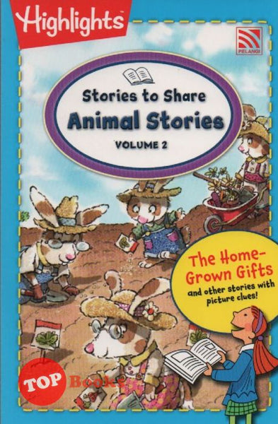 Highlights Stories to Share Animal Stories Volume 2