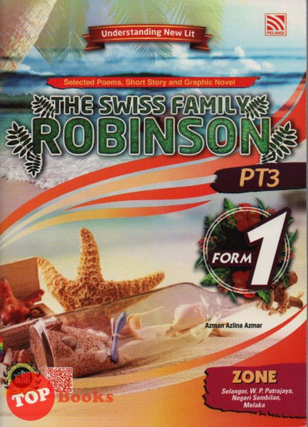 [Pelangi] Understanding New Literature Selected Poems, Short Story And Graphic Novel The Swiss Family Robinson Form 1