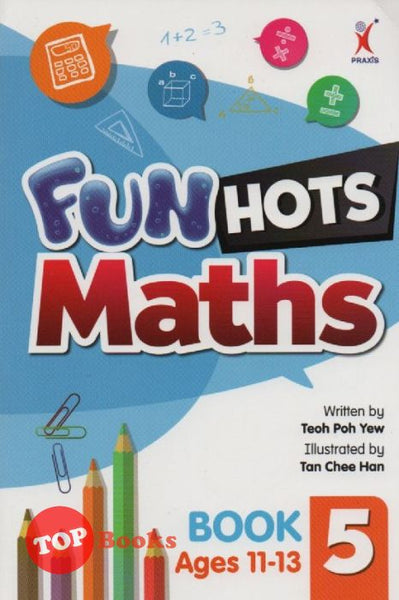 [Praxis] Fun Hots Maths Book 5 (Age 11-13)
