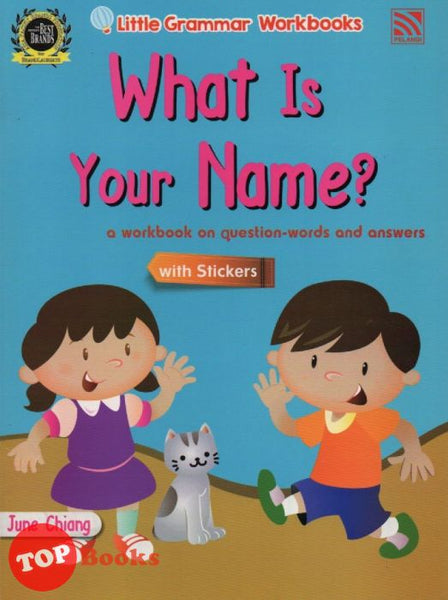 [Pelangi Kids] Little Grammar Workbooks with Stickers What Is Your Name? (a workbook on question-words and answers)