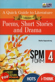 A Quick Guide To Literature A Collection of Poems, Short Stories and Drama SPM Form 4