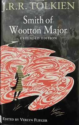 Smith of Wootton Major - J. R. R. Tolkien