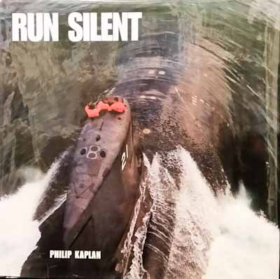 Run Silent - Philip Kaplan