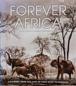 Forever Africa - Peter & Beverly Pickford