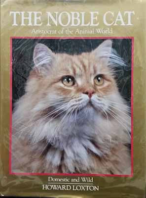 The Noble Cat - Howard Loxton