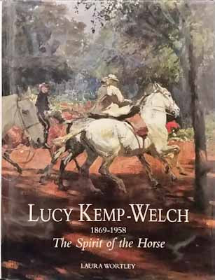 Lucy Kemp-Welch 1869-1958 - Laura Wortley