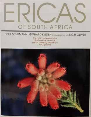 Ericas of South Africa (first edition) - Dolf Schumann, Gerhard Kirsten & E. G. H. Oliver