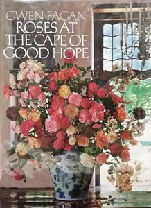 Roses at the Cape of Good Hope - Gwen Fagan