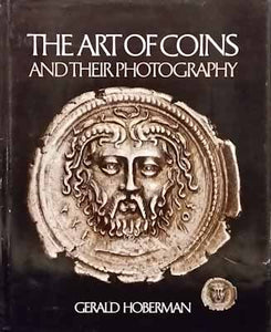 The Art of Coins and their Photography - Gerald Hoberman