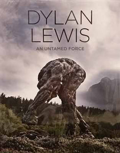 Dylan Lewis: An Untamed Force (inscribed first edition)