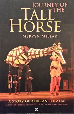 Journey of the Tall Horse - Mervyn Millar