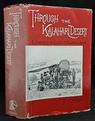 Through the Kalahari Desert: a Journey to Lake N'Gami & Back - G. A. Farini