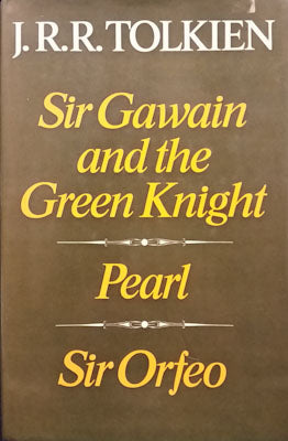 Sir Gawain & the Green Knight, Pearl and Sir Orfeo (unclipped first edition) - Translated by J. R. R. Tolkien