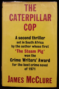 The Caterpillar Cop (first edition) - James McClure