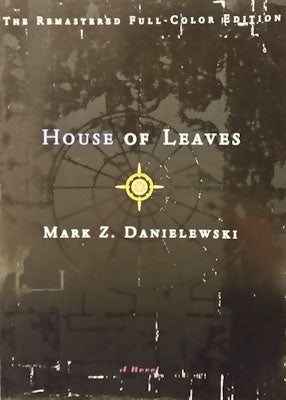 House of Leaves (remastered full-color edition) - Mark Danielewski