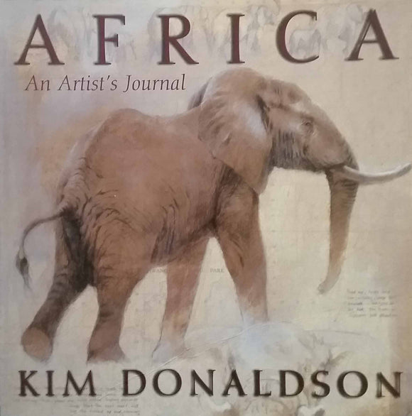 Africa: An Artist's Journal - Kim Donaldson