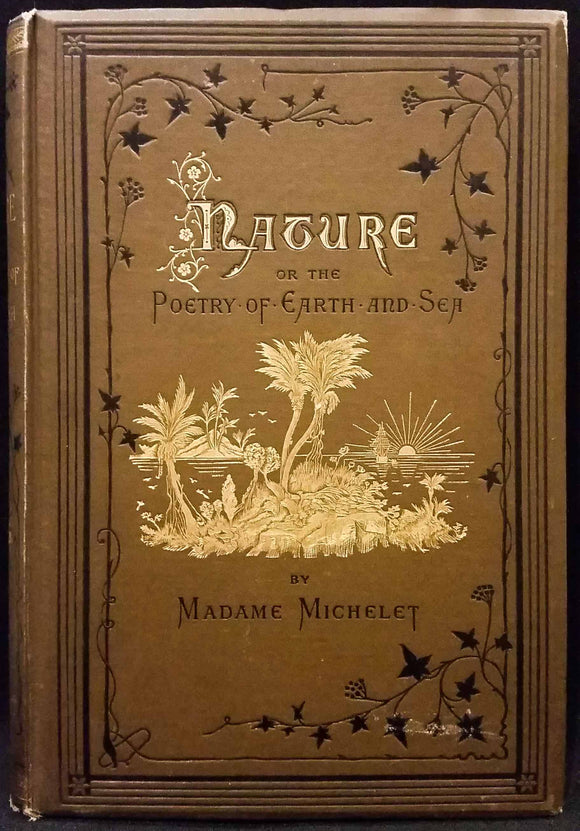 Nature; or, the Poetry of Earth and Sea - Madame Michelet