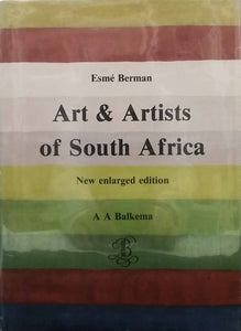 Art & Arts of South Africa: New Enlarged Edition - Esmé Berman