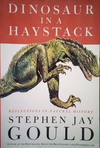 Dinosaur in a Haystack - Stephen Gould