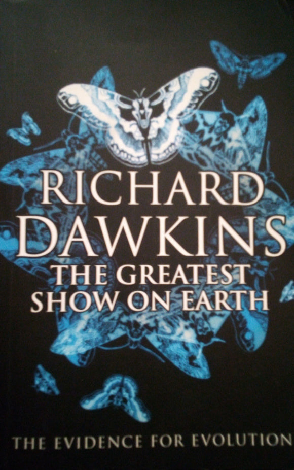 The Greatest Show on Earth: The Evidence for Evolution - Richard Dawkings