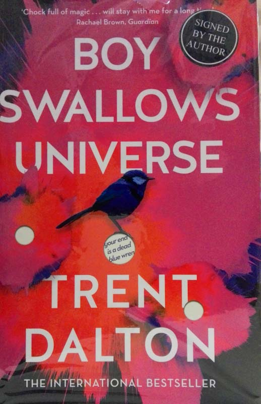 Boy Swallows Universe (first British signed) - Trent Dalton