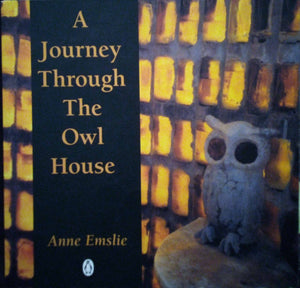 A Journey Through the Owl House - Anne Emslie