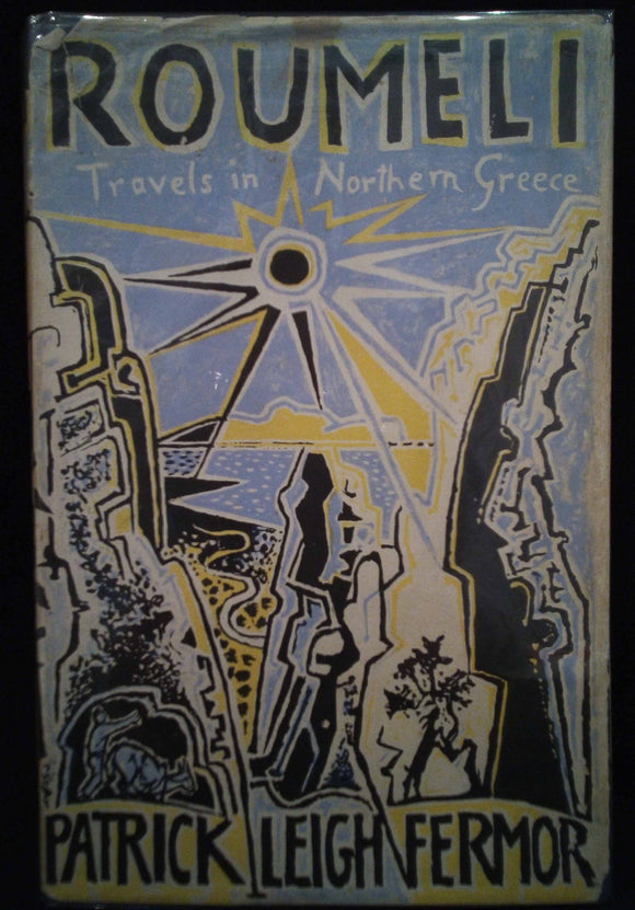 Roumeli: Travels in Northern Greece (first edition) - Patrick Leigh Fermor