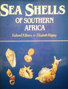 Sea Shells of Southern Africa - Richard Kilburn, Elizabeth Rippey