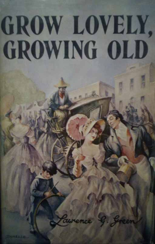 Grow Lovely, Growing Old - Lawrence Green