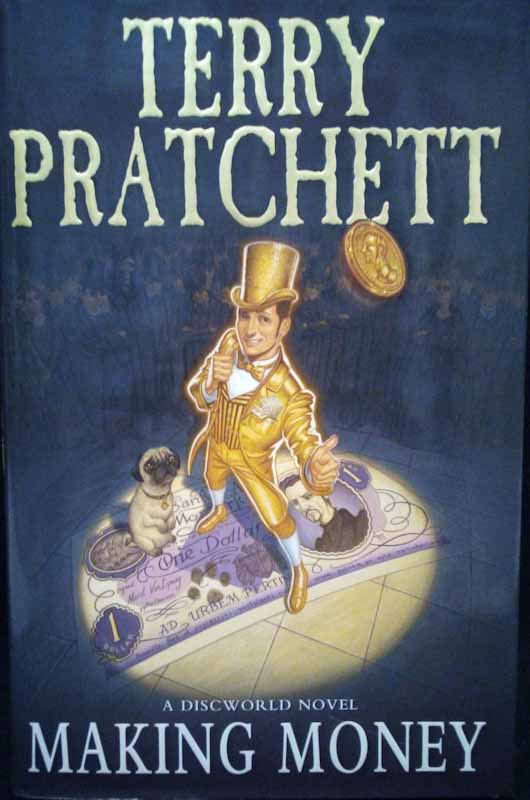 Making Money (first edition) - Terry Pratchett
