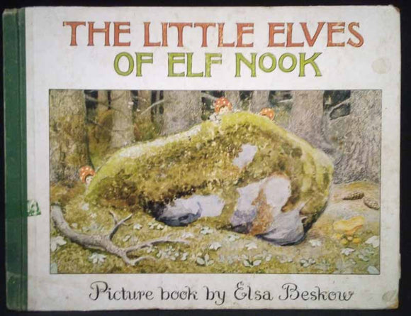The Little Elves of Elf Nook: Picture Book by Elsa Beskow - Sonja Bergvall
