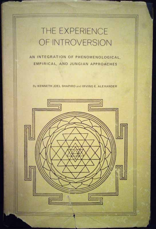 The Experience of Introversion - Kenneth Joel, Irving Alexander