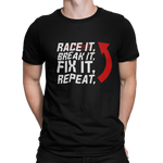 "Camiseta ""Race it, break it, fix it, repeat"""