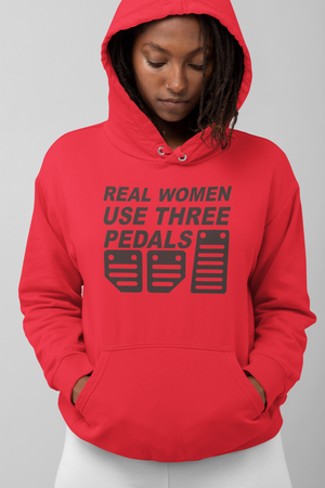 "Sudadera ""Real Women Use three pedals"""
