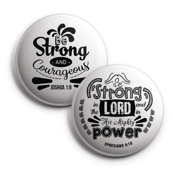 Christian Pinback Buttons - Be Strong (10-Pack)