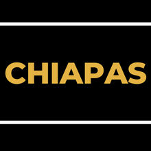Load image into Gallery viewer, CHIAPAS