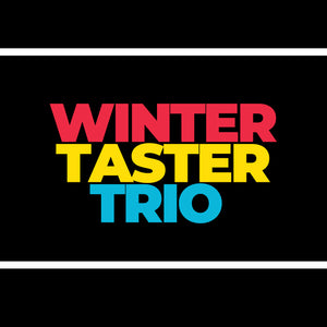 WINTER TASTER TRIO