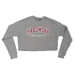 Hardwork University Crop Sweatshirt