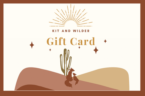 Kit and Wilder Gift Cards