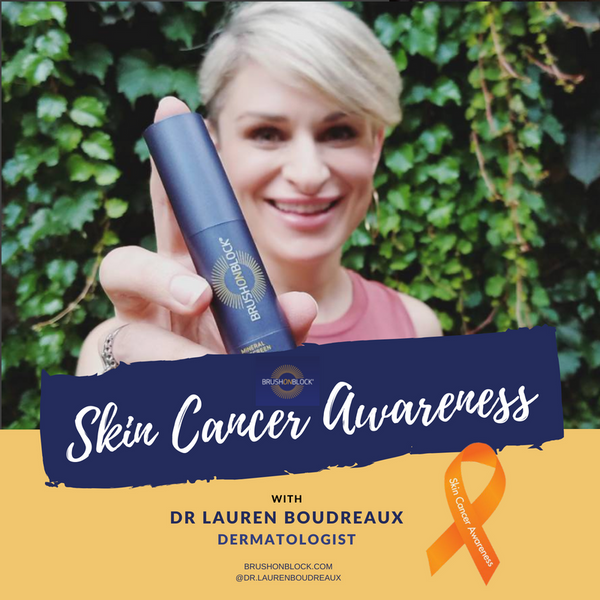 Dr. Lauren Boudreaux on Skin Cancer Awareness Month