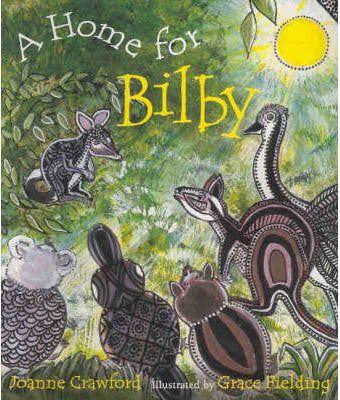 A HOME FOR BILBY BOOK