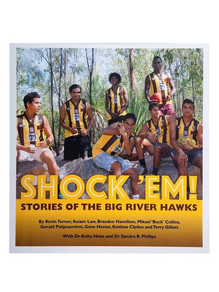 SHOCK 'EM! STORIES OF THE BIG RIVER HAWKS BOOK