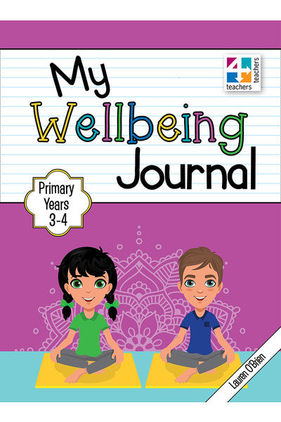 My Wellbeing Journal Primary Years 3 - 4