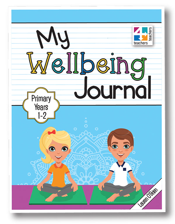 My Wellbeing Journal Primary Years 1-2