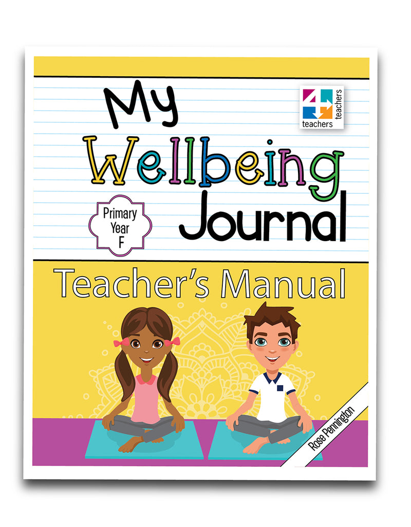 My Wellbeing Journal Teacher's Manuals