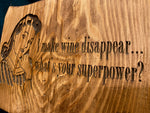 Custom Laser Sign - What's Your Superpower