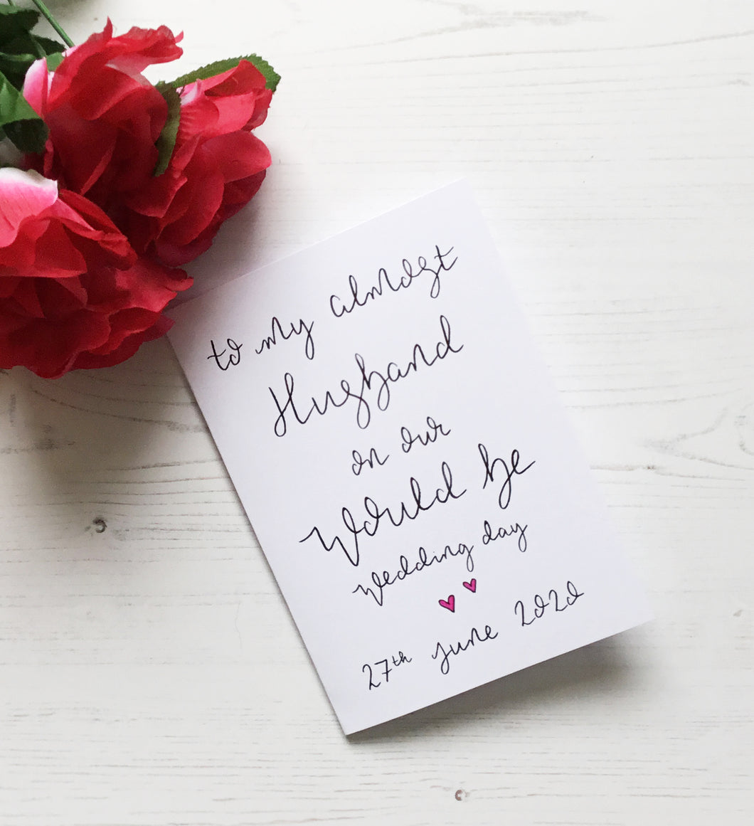 To My Almost Husband On Our Would Be Wedding Day Card