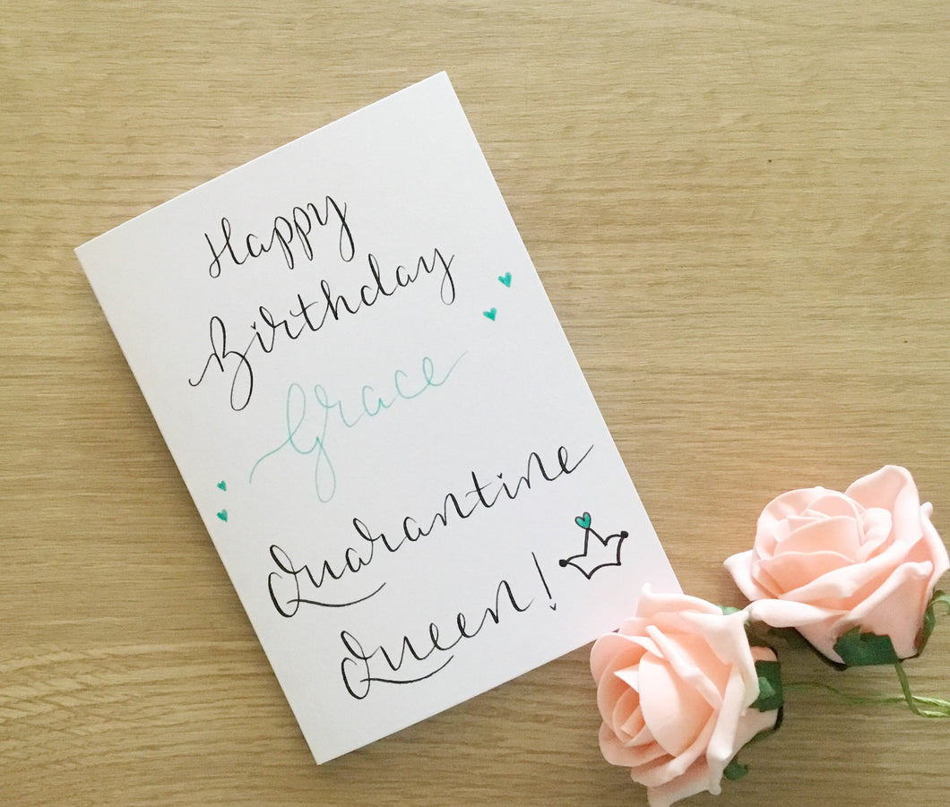 Quarantine Queen Birthday Card