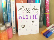 Load image into Gallery viewer, Miss My Bestie Card