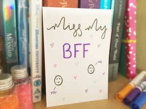 Miss My BFF Card